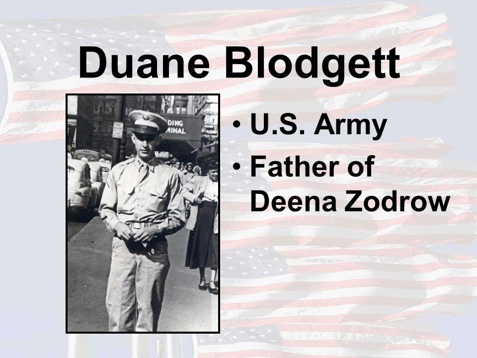 Duane Blodgett U.S. Army Father of Deena Zodrow