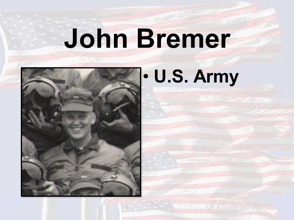 John Bremer U.S. Army