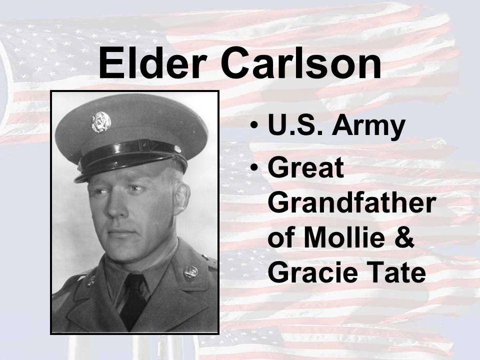Elder Carlson U.S. Army Great Grandfather of Mollie & Gracie Tate