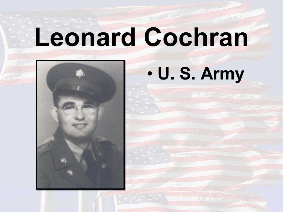 Leonard Cochran U. S. Army