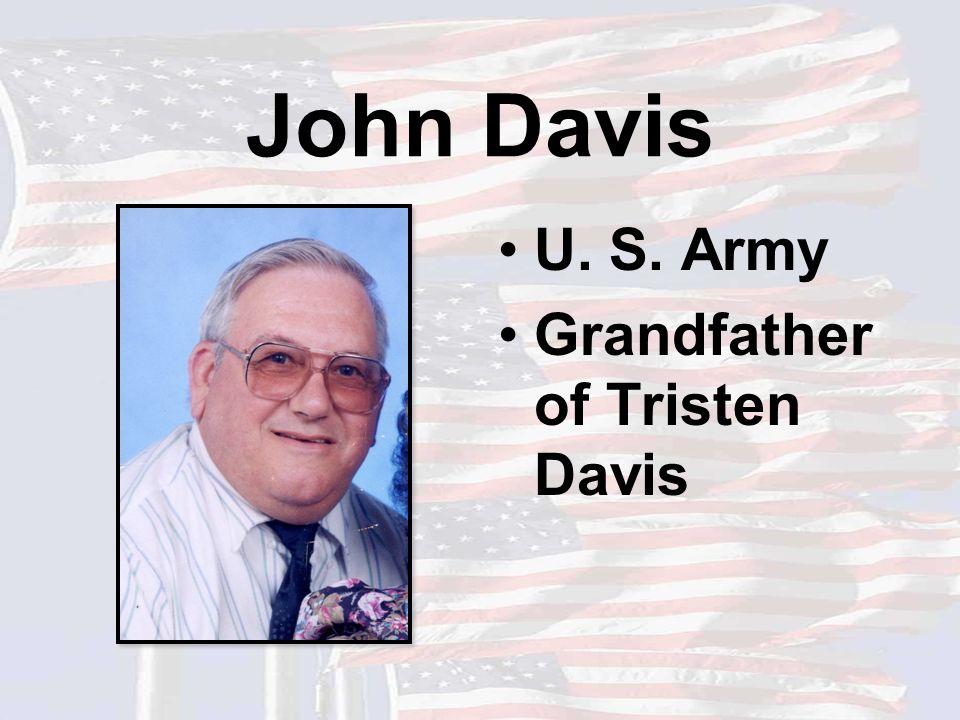 John Davis U. S. Army Grandfather of Tristen Davis