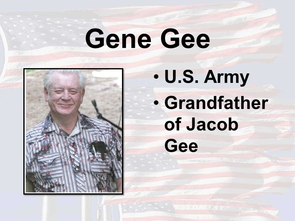 Gene Gee U.S. Army Grandfather of Jacob Gee