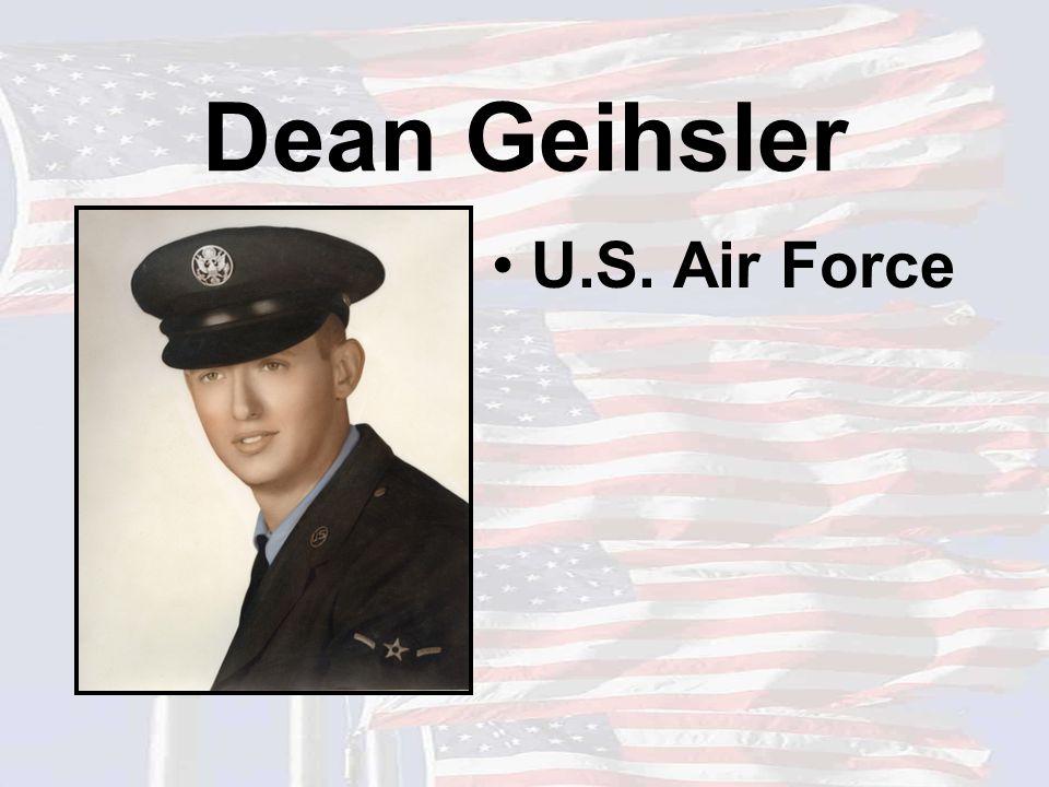 Dean Geihsler U.S. Air Force