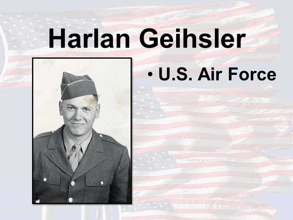 Harlan Geihsler U.S. Air Force