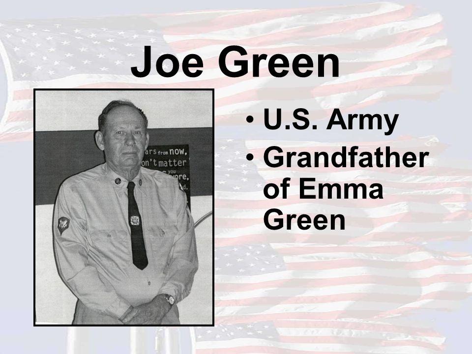 Joe Green U.S. Army Grandfather of Emma Green