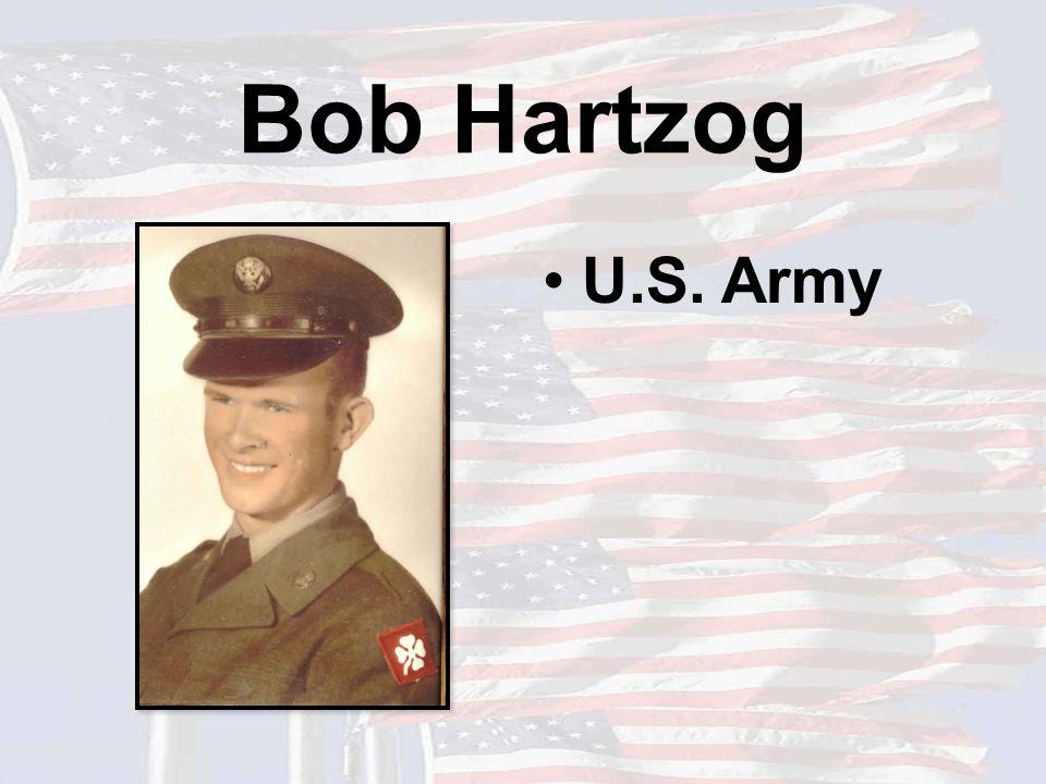 Bob Hartzog U.S. Army