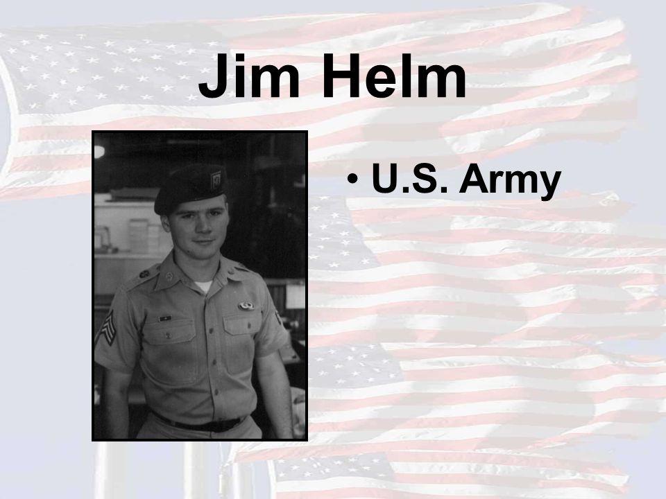 Jim Helm U.S. Army