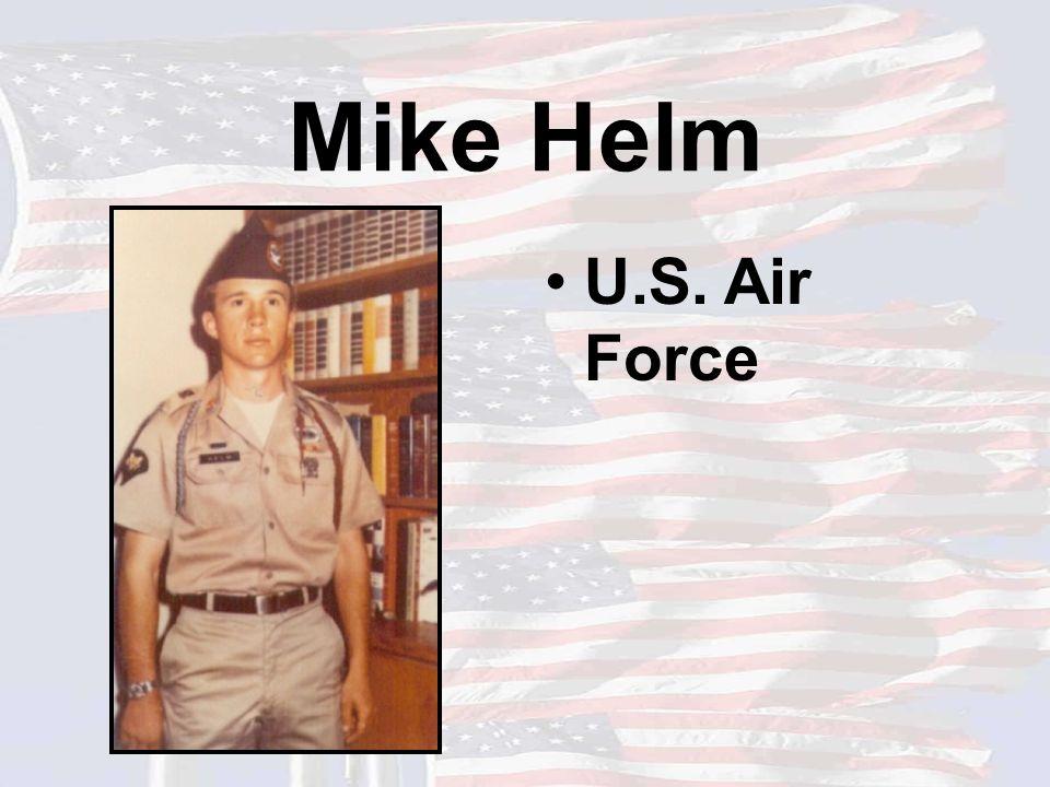 Mike Helm U.S. Air Force