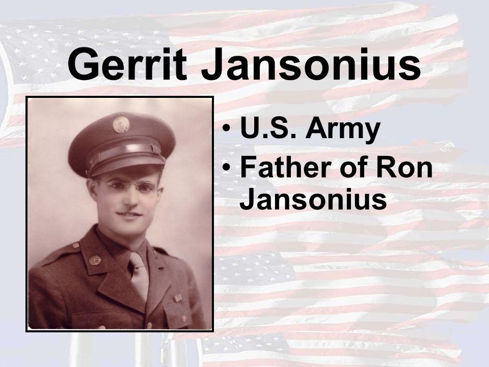 Gerrit Jansonius U.S. Army Father of Ron Jansonius