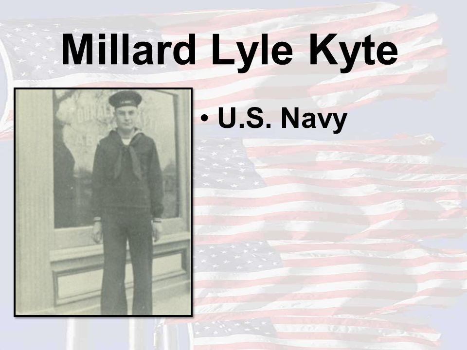 Millard Lyle Kyte U.S. Navy
