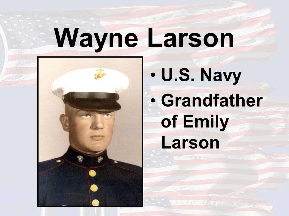 Wayne Larson U.S. Navy Grandfather of Emily Larson