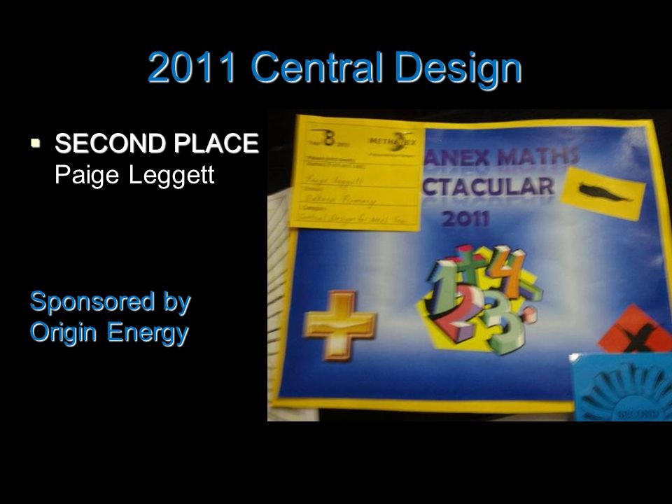 2011 Central Design  SECOND PLACE Paige Leggett Sponsored by Origin Energy