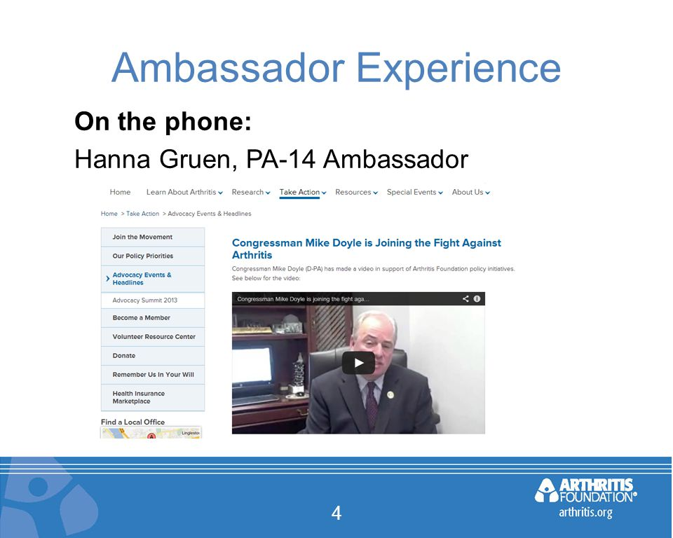 Ambassador Experience On the phone: Hanna Gruen, PA-14 Ambassador 4