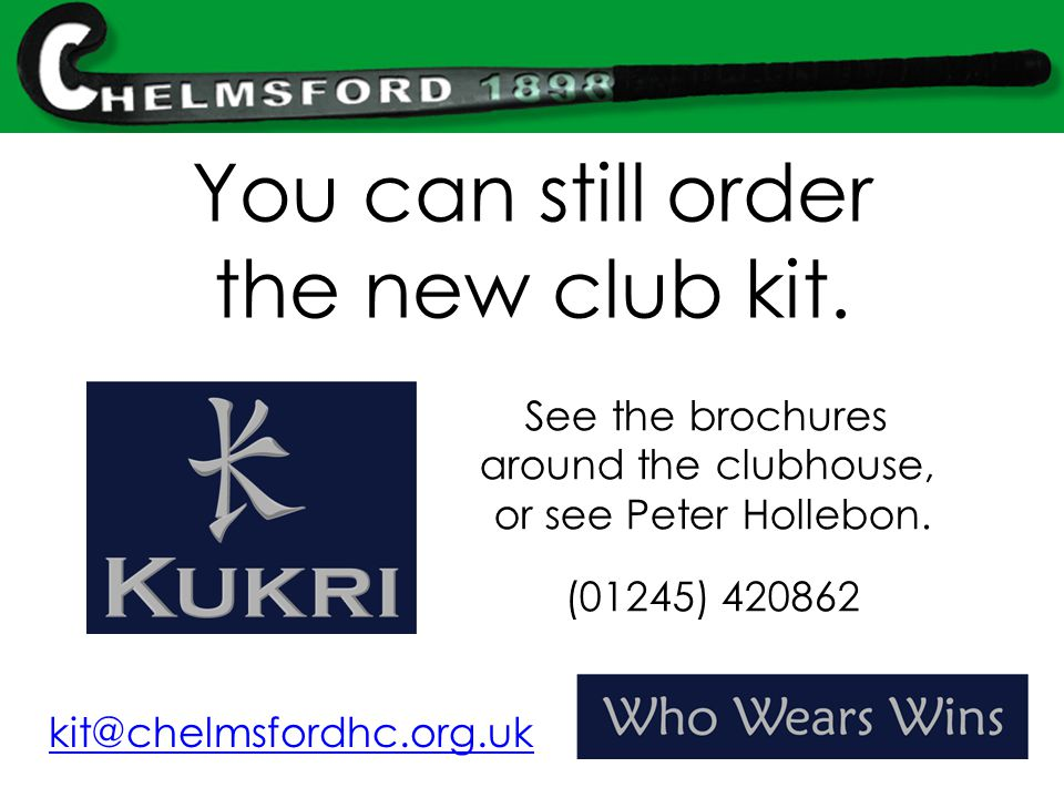 You can still order the new club kit.