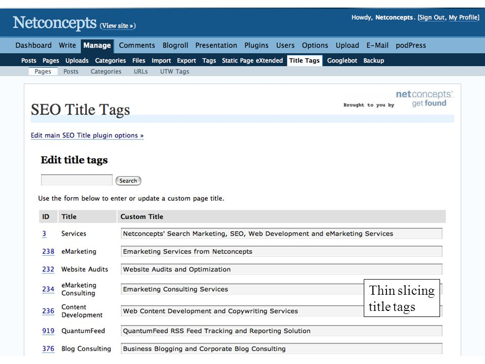 © 2008 Stephan M Spencer Netconcepts www.netconcepts.com sspencer@netconcepts.com Thin slicing title tags