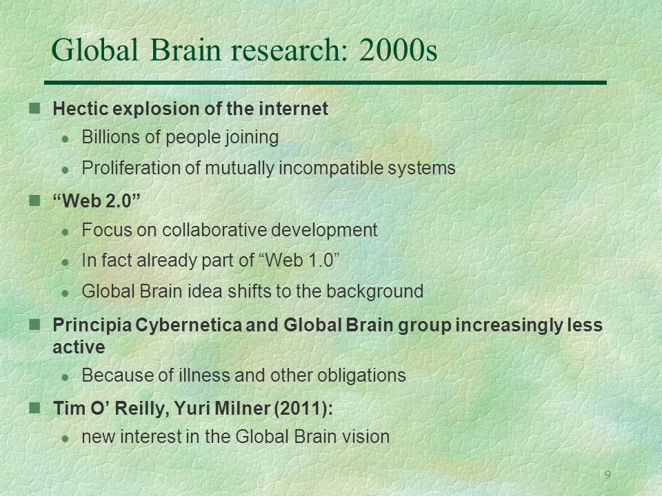 30 Towards a theory of the global brain An abstract theory must be connected to reality l tested with empirical data –E.g.
