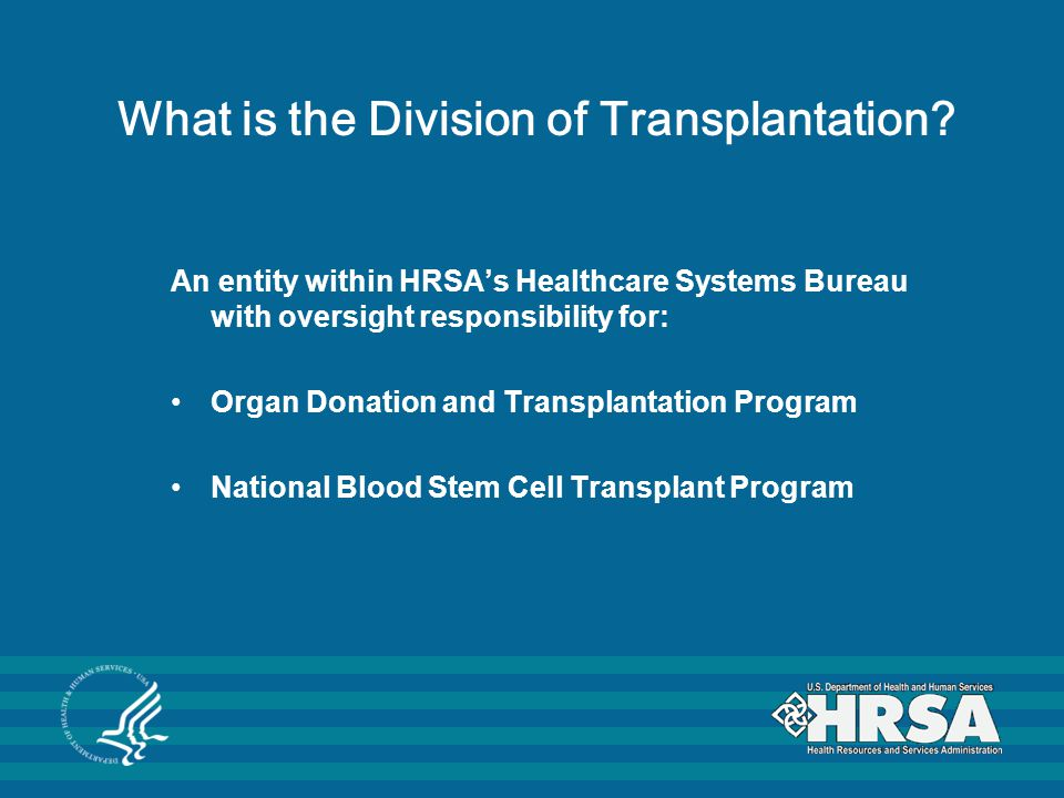 What is the Division of Transplantation.