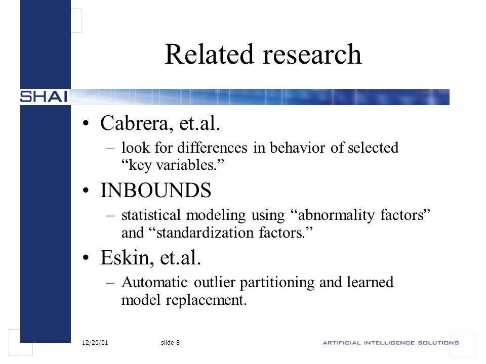 12/20/01slide 8 Related research Cabrera, et.al.