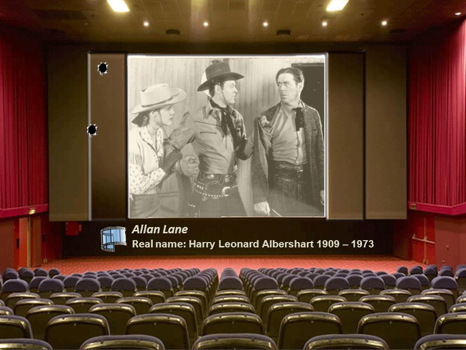 Lash La Rue Real name: Alfred La Rue 1917 - 1996