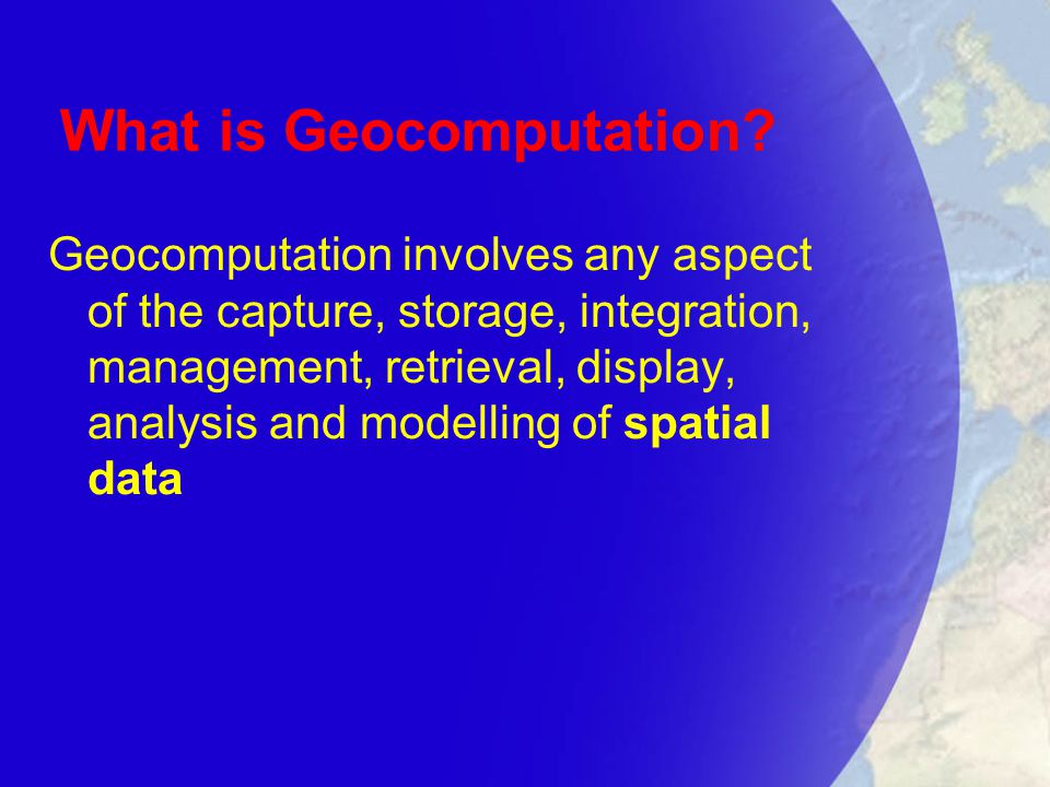 What is Geocomputation.