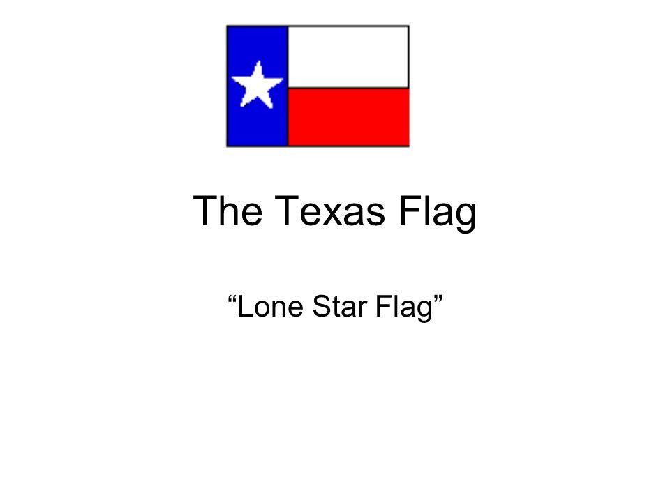 The Texas Flag Lone Star Flag