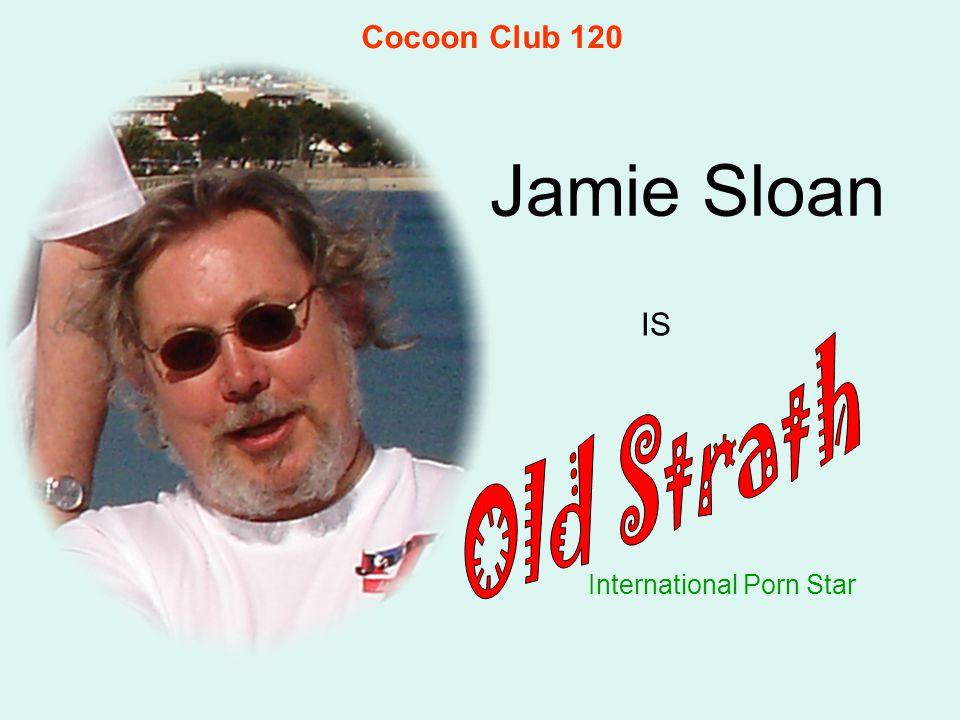 Jamie Sloan International Porn Star IS Cocoon Club 120