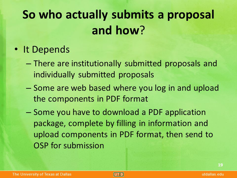 The University of Texas at Dallasutdallas.edu So who actually submits a proposal and how.