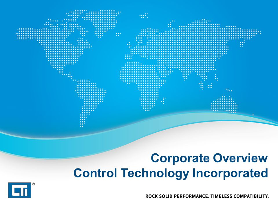 Corporate Overview Control Technology Incorporated