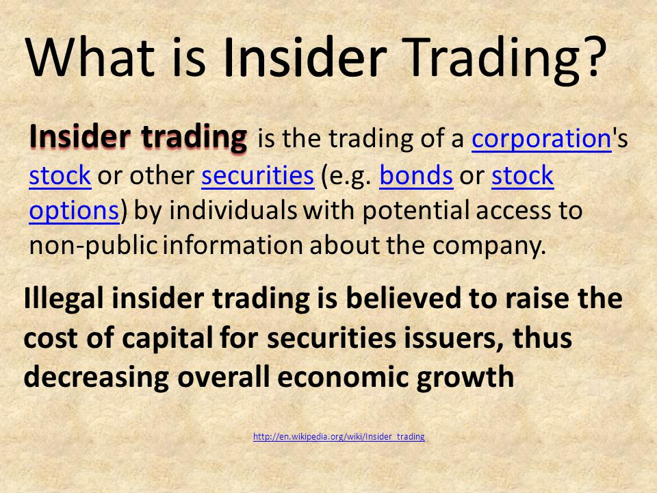 Insider trading Insider trading is the trading of a corporation s stock or other securities (e.g.