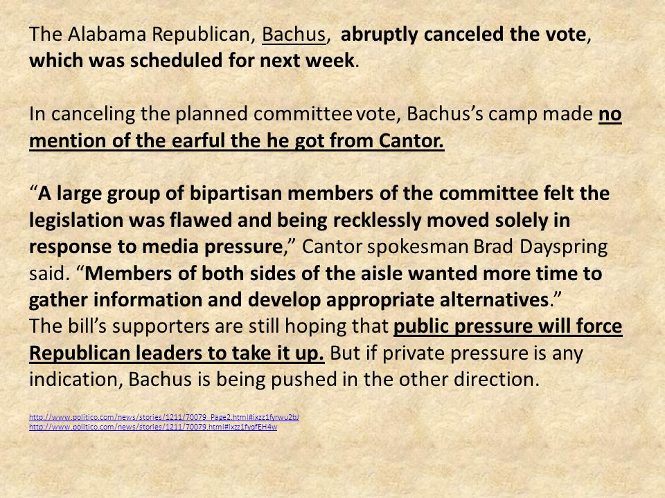 The Alabama Republican, Bachus, abruptly canceled the vote, which was scheduled for next week.