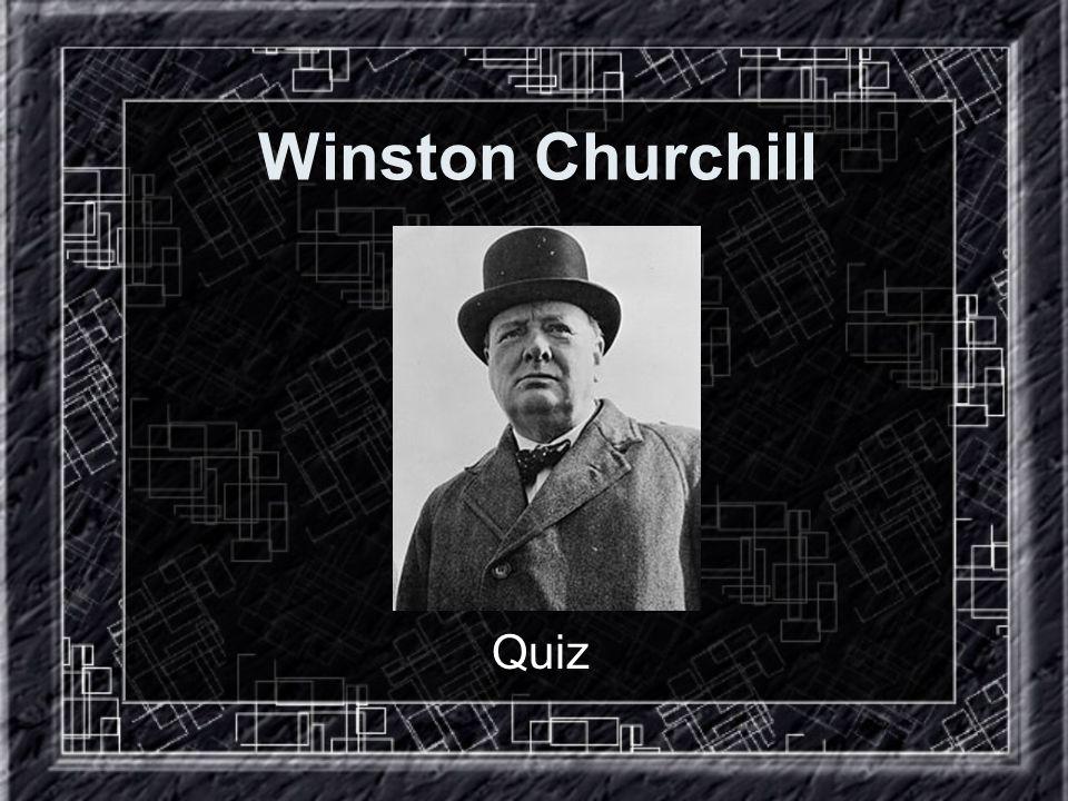 Winston Churchill Quiz