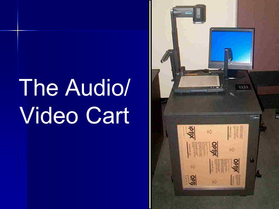 3 The Audio/ Video Cart