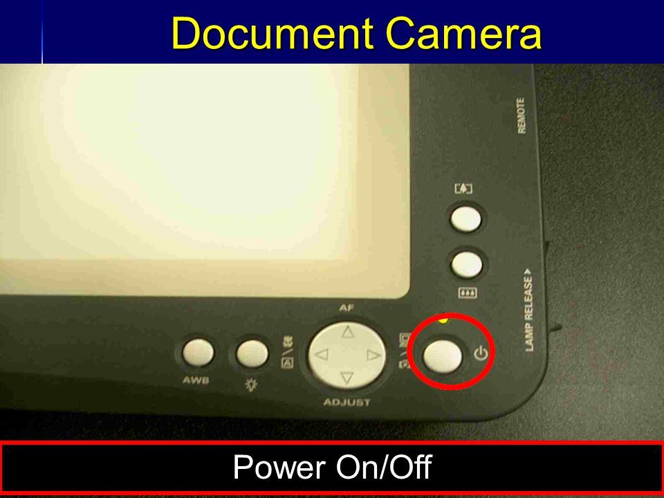 32 Document Camera Power On/Off