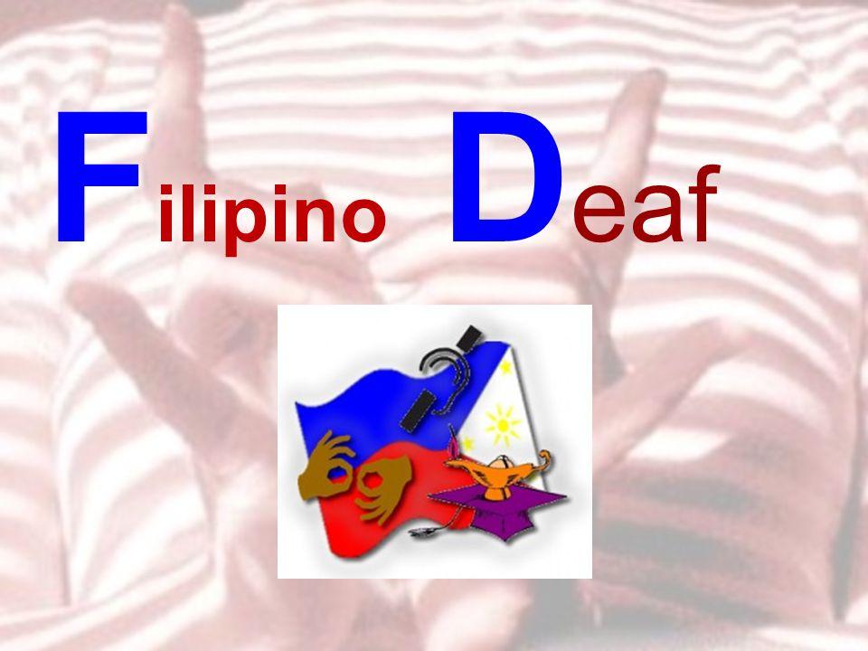 F ilipino D eaf