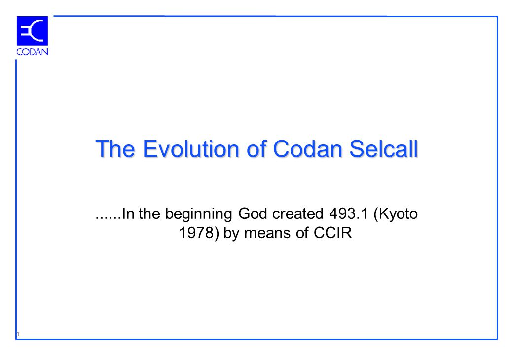 2 Basic 4 Digit Selcall......And 493.1 begat the Codan selective calling system - Selcall which gathered many users to the clan Codan because it gave them:- Robust individual addressing for calling on an HF network.