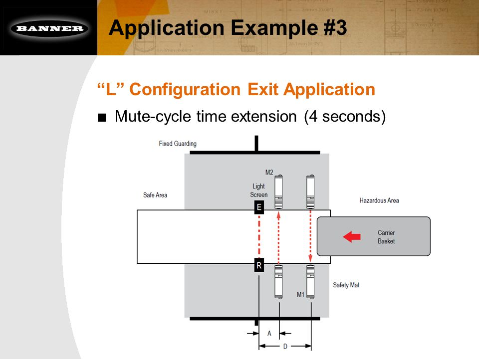 "Application Example #3 ""L"" Configuration Exit Application ■ Mute-cycle time extension (4 seconds)"