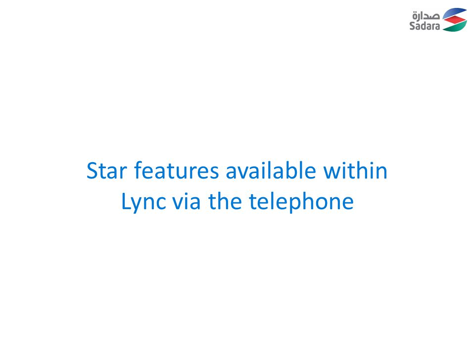 Star features available within Lync via the telephone
