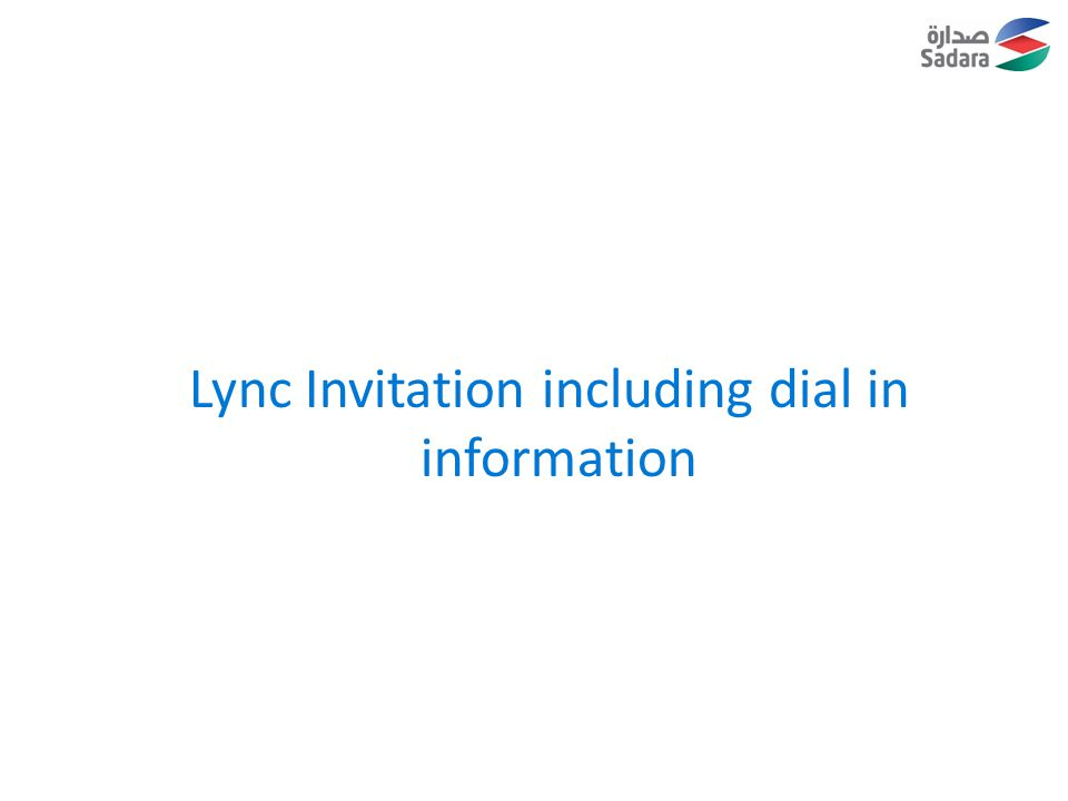 Lync Invitation including dial in information