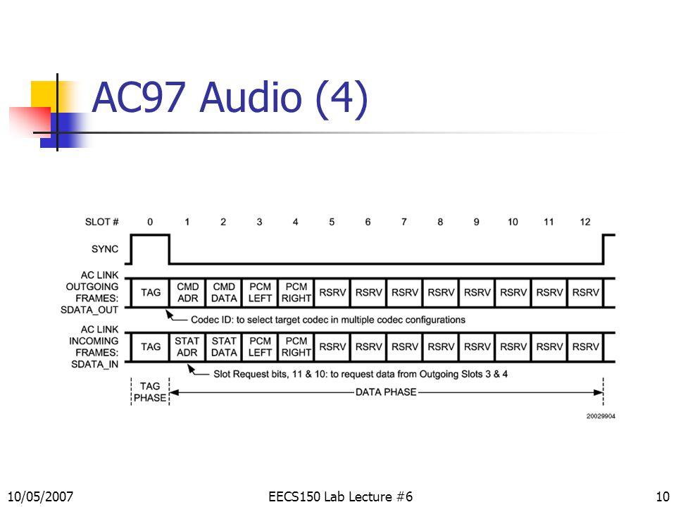 10 AC97 Audio (4) EECS150 Lab Lecture #610/05/2007