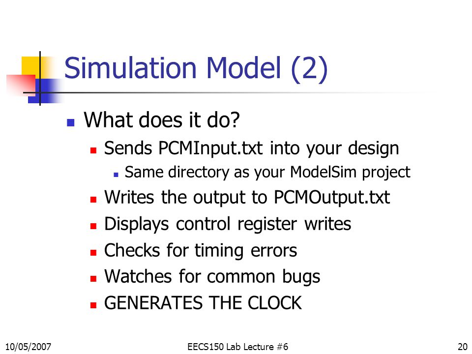 20 Simulation Model (2) What does it do.