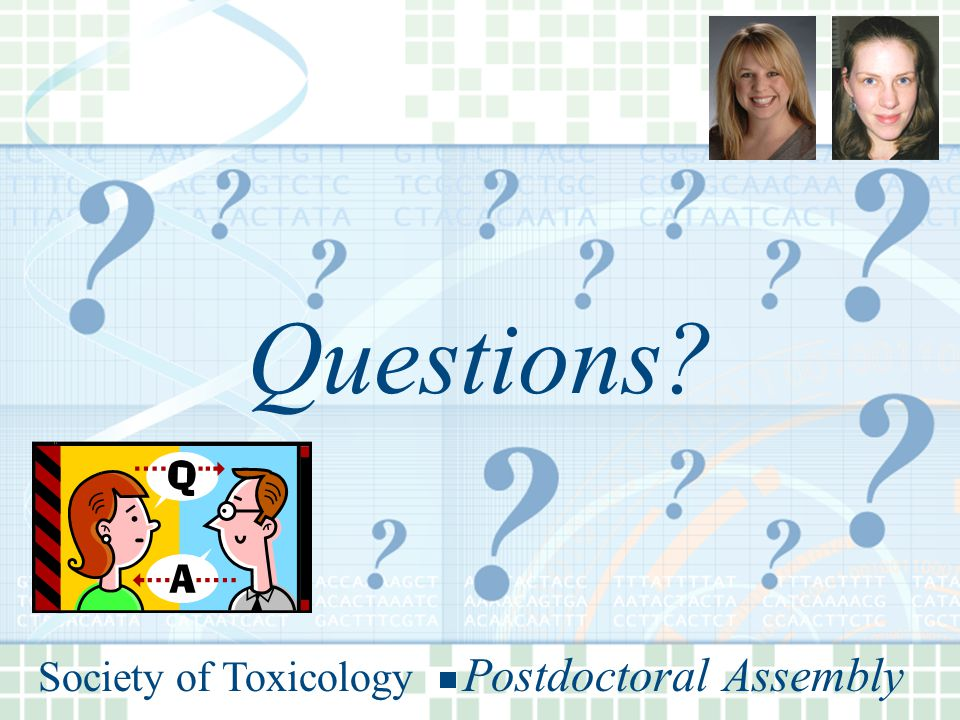 Society of Toxicology Postdoctoral Assembly Questions Society of Toxicology Postdoctoral Assembly