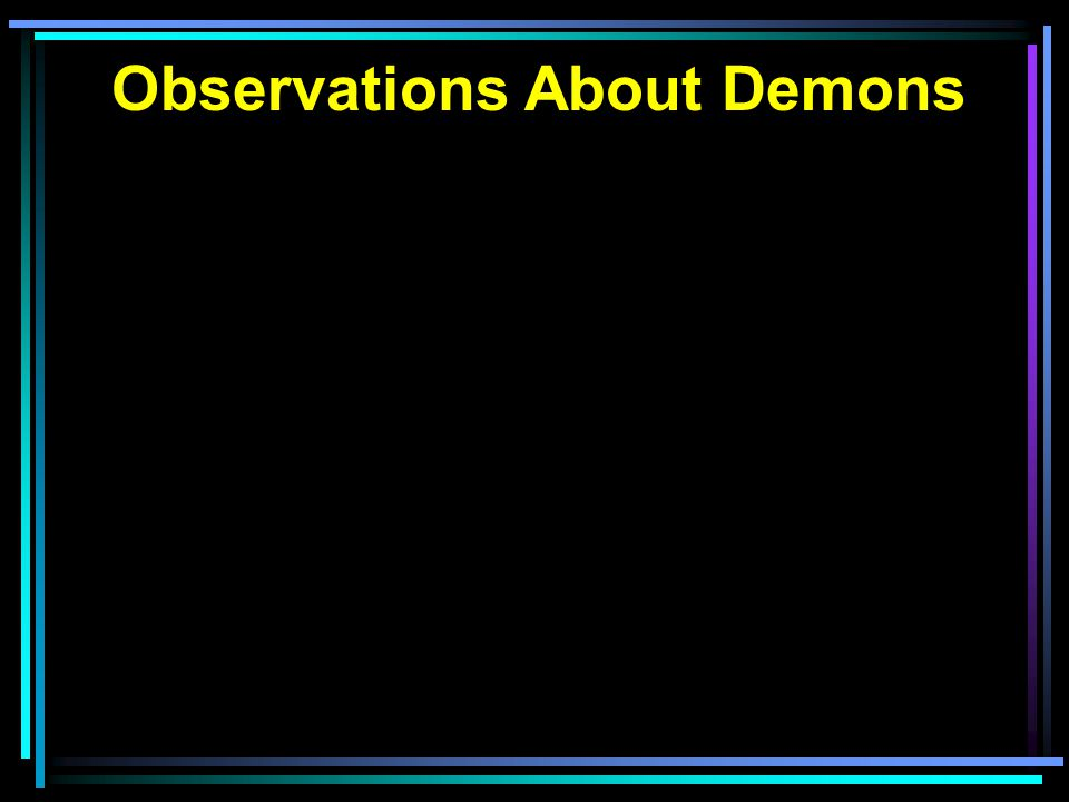 Observations About Demons
