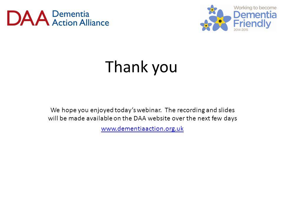 Thank you We hope you enjoyed today's webinar.