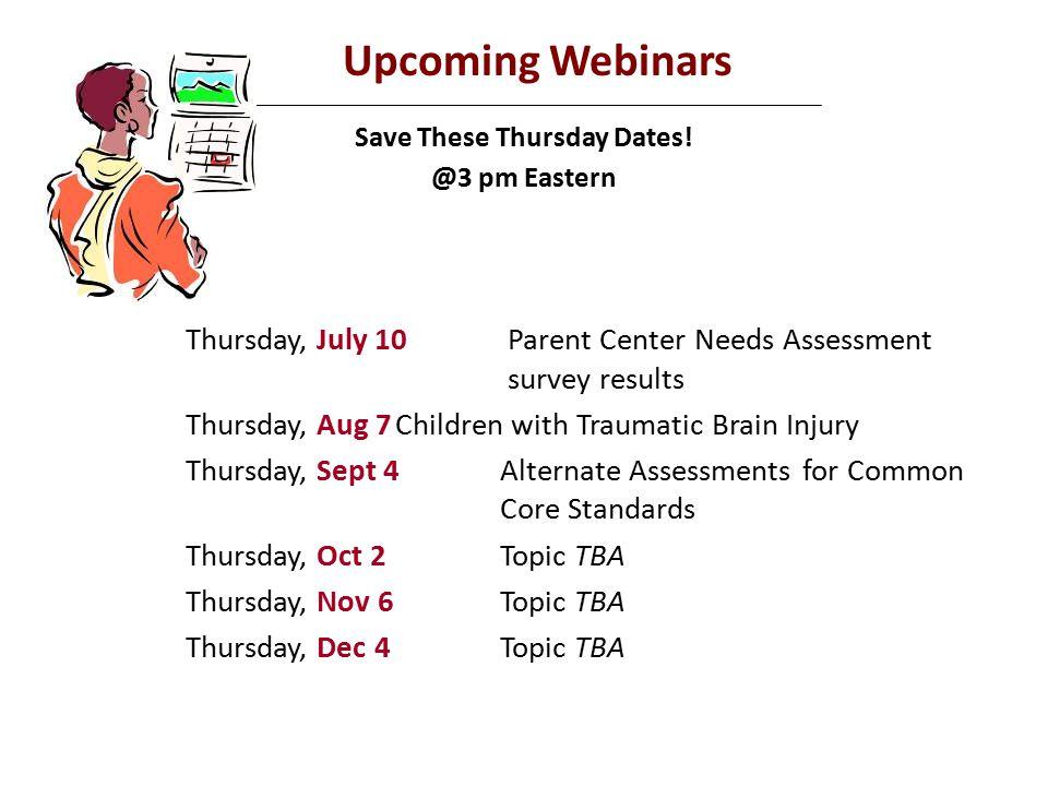 Upcoming Webinars Save These Thursday Dates.