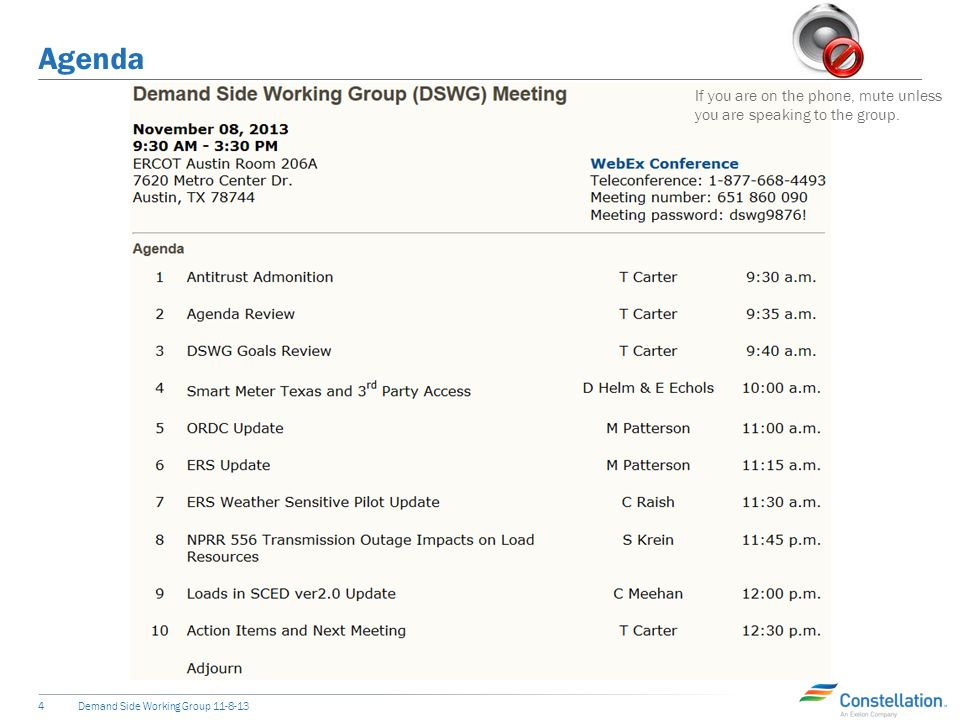 Agenda Demand Side Working Group 11-8-134 If you are on the phone, mute unless you are speaking to the group.