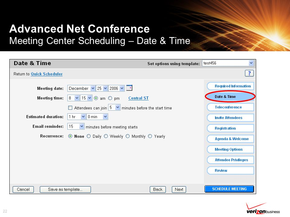 22 Advanced Net Conference Meeting Center Scheduling – Date & Time