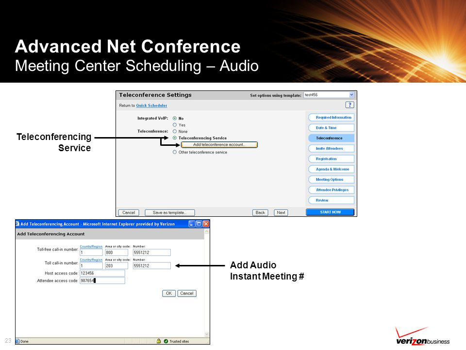 23 Advanced Net Conference Meeting Center Scheduling – Audio Teleconferencing Service Add Audio Instant Meeting #