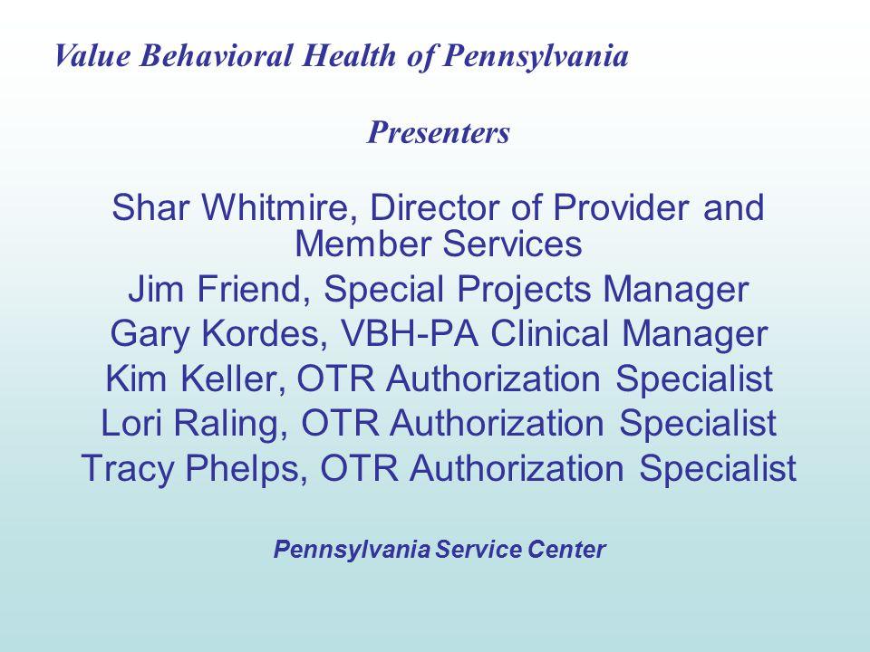Value Behavioral Health of Pennsylvania 53 ProviderConnect Demonstration