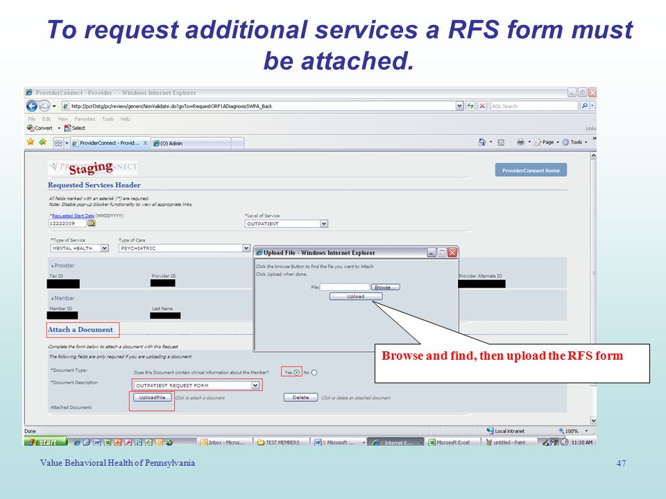 Value Behavioral Health of Pennsylvania 47 To request additional services a RFS form must be attached. Browse and find, then upload the RFS form