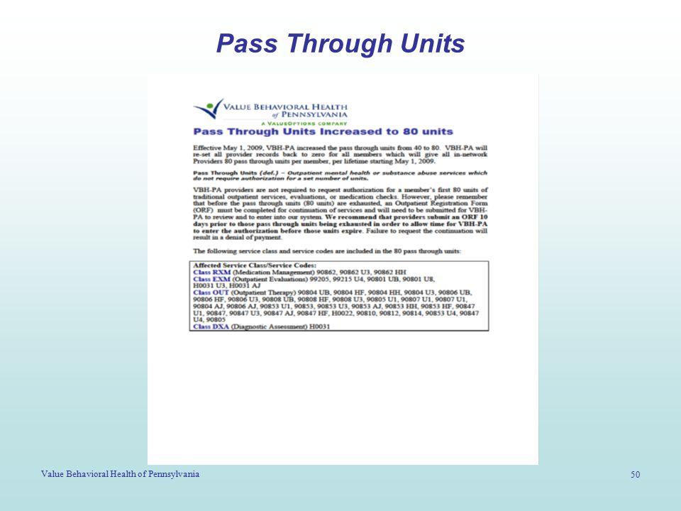 Value Behavioral Health of Pennsylvania 50 Pass Through Units